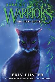Warriors: Dawn of the Clans #3: The First Battle by Erin Hunter Cover