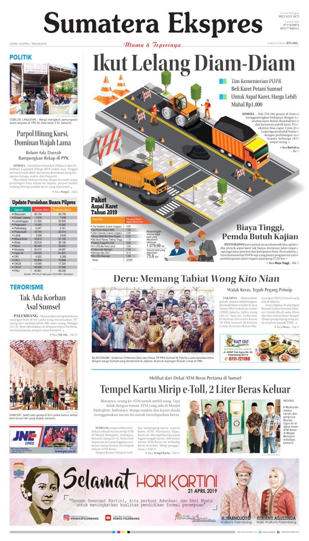Sumatera Ekspres Digital Newspaper 22 April 2019
