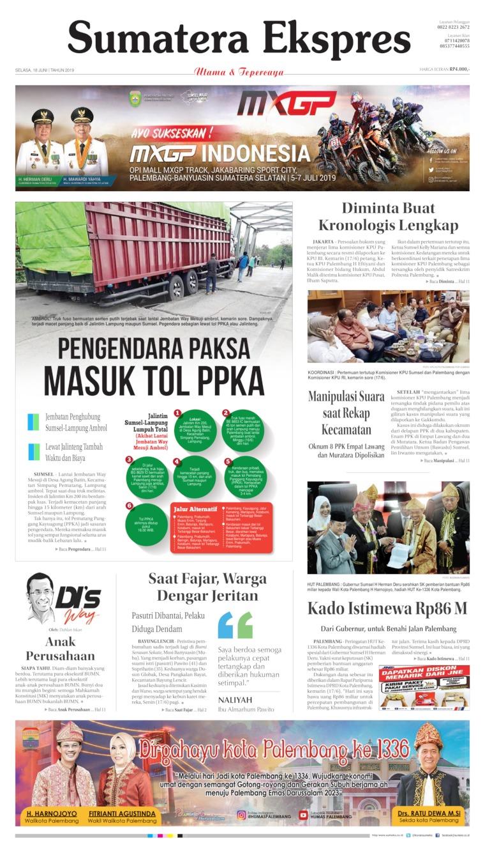 Sumatera Ekspres Digital Newspaper 18 June 2019
