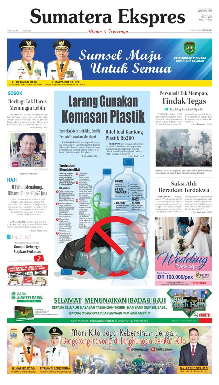 Sumatera Ekspres Digital Newspaper 10 July 2019