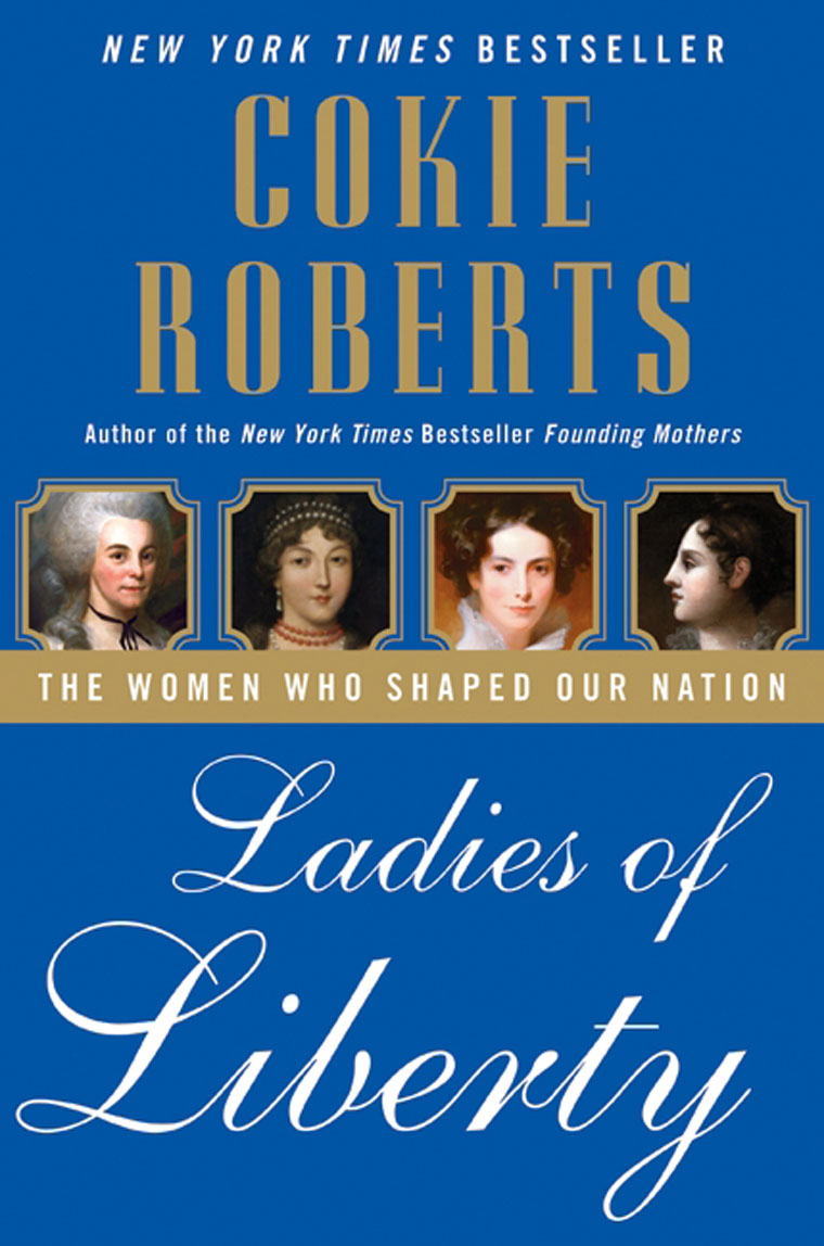 founding mothers by cokie roberts essay We are our mothers' daughters [cokie roberts] each essay introduces us to several of the fascinating women roberts has encountered during founding mothers.