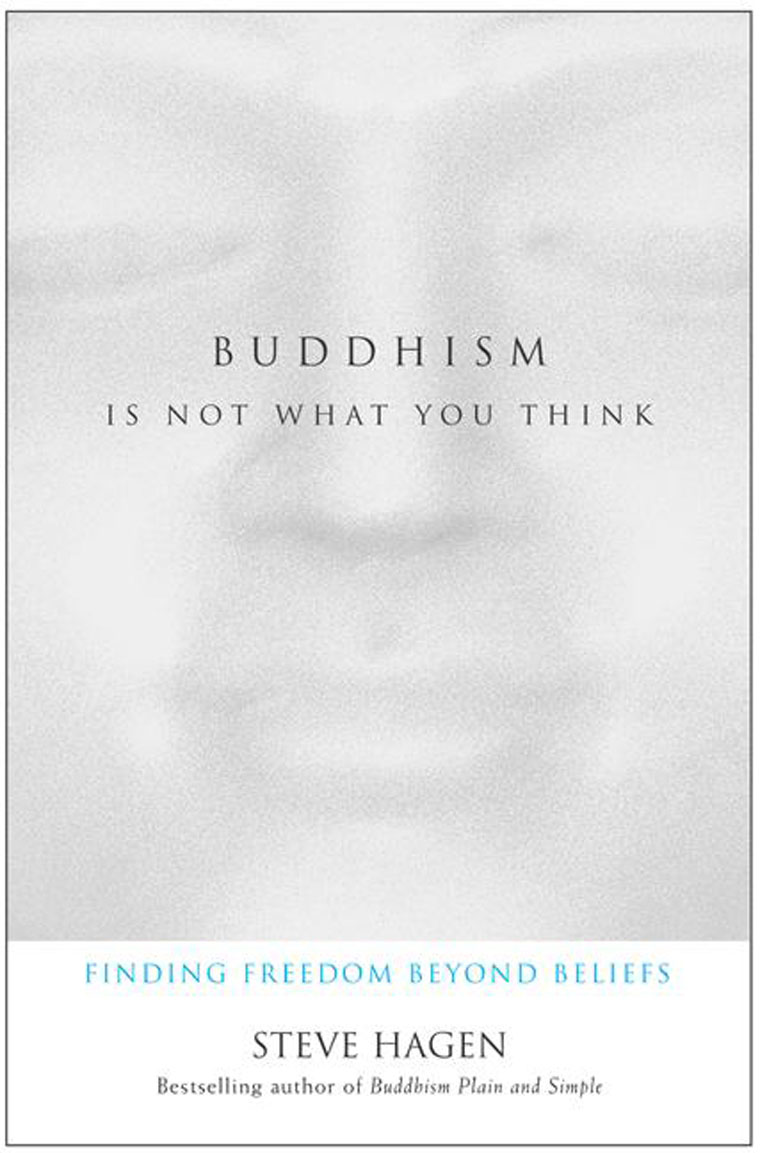Buddhism Is Not What You Think by Steve Hagen Digital Book