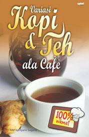 Cover Variasi Kopi & Teh ala Cafe oleh Anti Apriliyanti Suganti