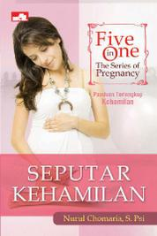 Cover Five in One: The Series of Pregnancy, Seputar Kehamilan oleh Nurul Chomaria, S. PSi