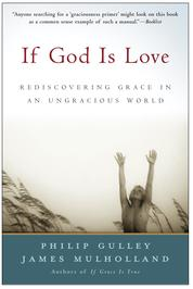 Cover If God Is Love oleh Philip Gulley