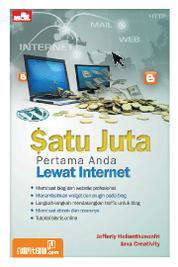 Cover Satu Juta Pertama Anda Lewat Internet oleh Jefferly Helianthusonfri