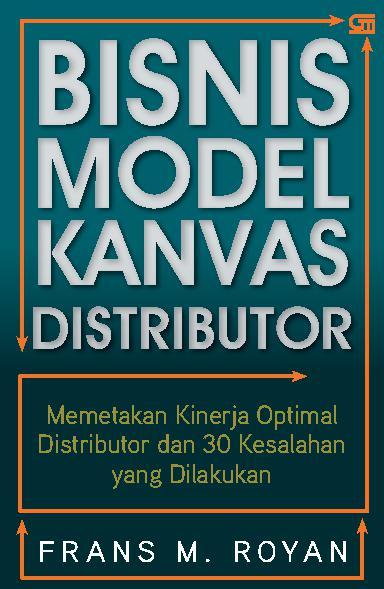 Buku Digital Bisnis Model Kanvas Distributor oleh Frans M. Royan
