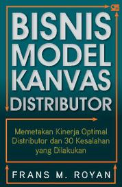 Bisnis Model Kanvas Distributor by Frans M. Royan Cover