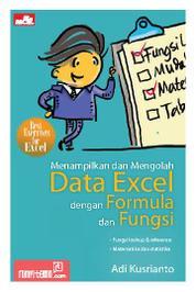 Menampilkan dan Mengolah Data Excel dengan Formula dan Fungsi by Adi Kusrianto Cover