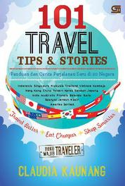 Cover 101 Travel Tips & Stories oleh Claudia Kaunang