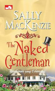 The Naked Gentlemen - Gentleman yang Telanjang by Sally MacKenzie Cover