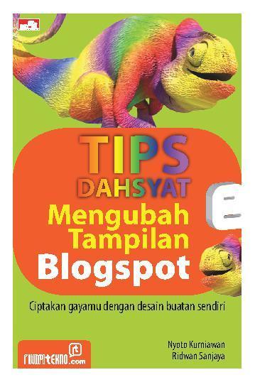 Buku Digital Tips Dahsyat Mengubah Tampilan Blogspot oleh Ridwan Sanjaya