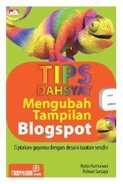 Tips Dahsyat Mengubah Tampilan Blogspot by Ridwan Sanjaya Cover