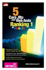 Cover 5 Cara Jitu agar Web Anda Ranking 1 di Google oleh Jefferly Helianthusonfri