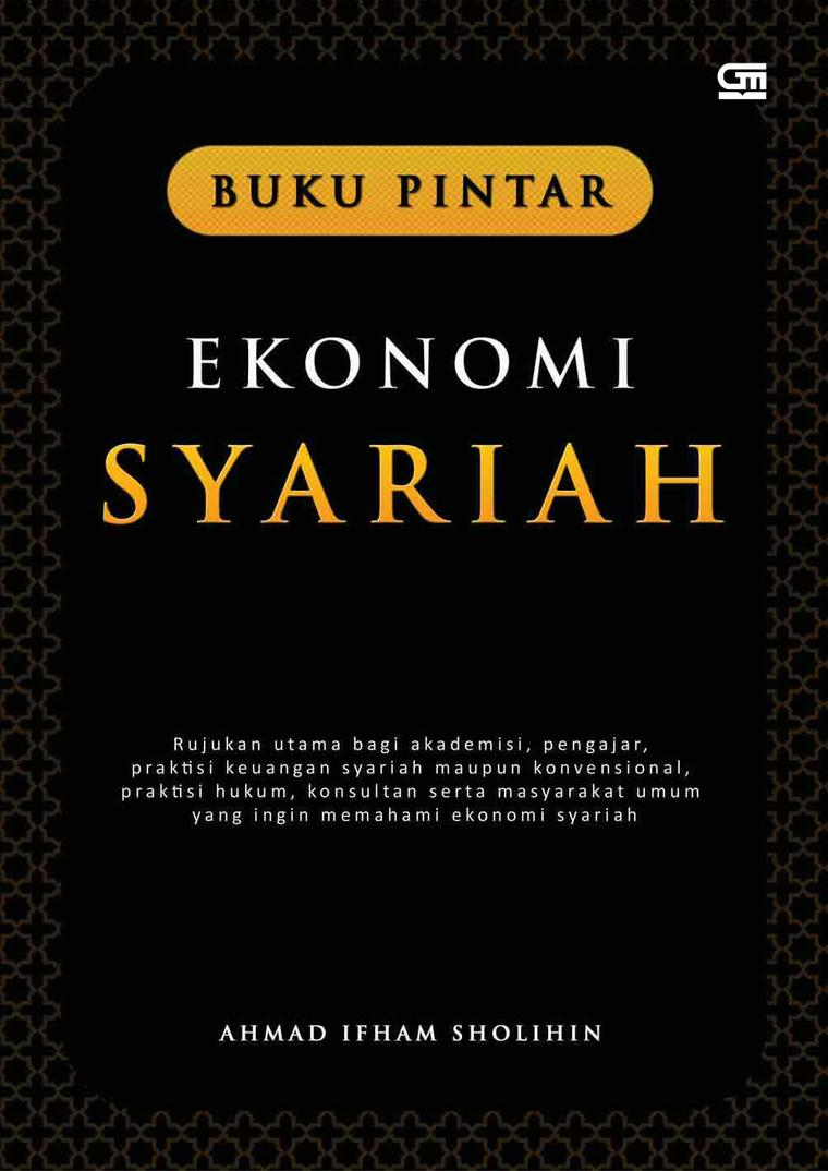 Buku Digital BUKU PINTAR EKONOMI SYARIAH oleh Ahmad Ifham Sholihin