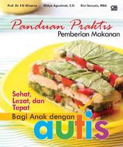 Cover Pemberian Makanan Sehat, Lezat, dan Tepat bagi Anak dengan Autis oleh
