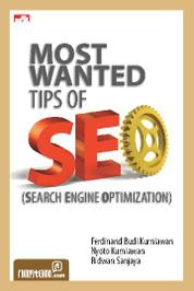 Most Wanted Tips Of SEO (Search Engine Optimization) by Ridwan Sanjaya Cover