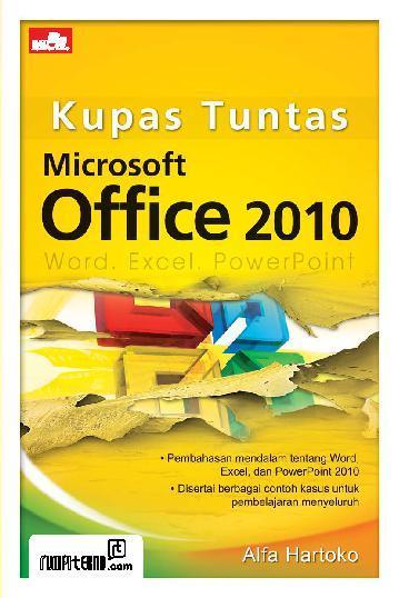 Buku Digital Kupas Tuntas Microsoft Office 2010 oleh Alfa Hartoko