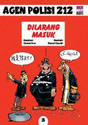 Cover Seri Agen Polisi 212 No.3: Dilarang Masuk oleh
