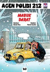 Cover Seri Agen Polisi 212 No.10: Mabuk Darat oleh
