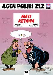 Cover Seri Agen Polisi 212 No.12: Mati Ketawa oleh