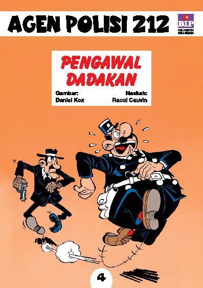 Buku Digital Seri Agen Polisi 212 No.4: Pengawal Dadakan oleh Raoul Cauvin