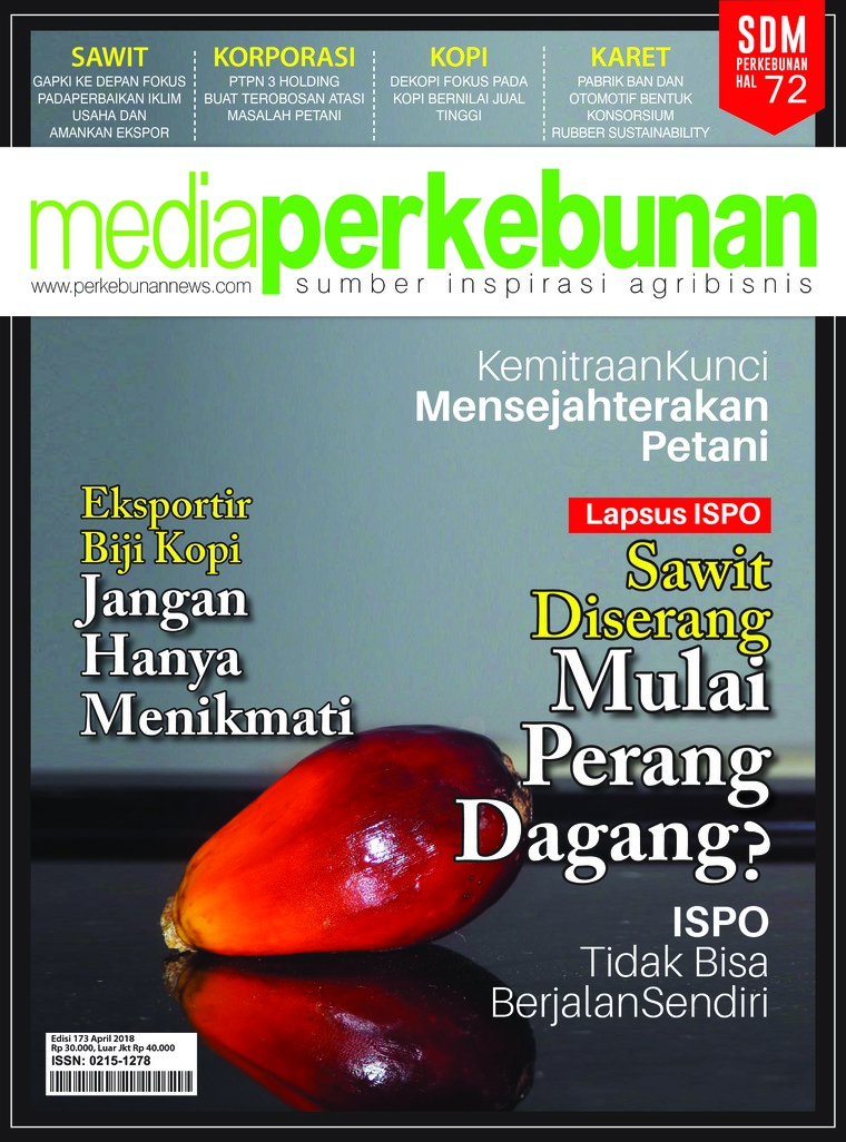Majalah Digital media perkebunan ED 173 April 2018