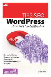 Cover Tips SEO WordPress, Padat Berisi, Gak Pake Basa-Basi oleh Maddie Suyadi