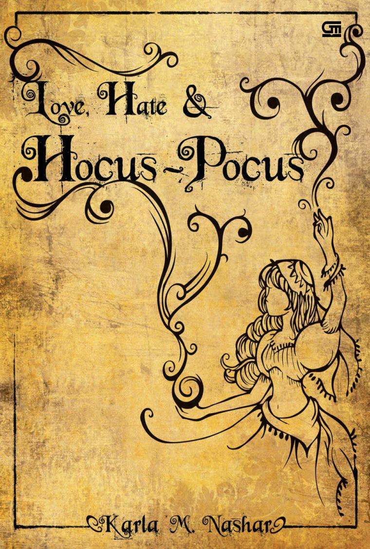 Buku Digital Love, Hate & Hocus-Pocus oleh Karla M. Nashar