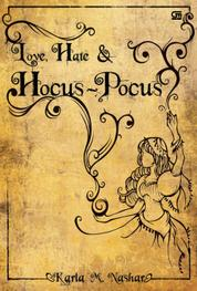 Love, Hate & Hocus-Pocus by Karla M. Nashar Cover