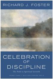 Celebration of Discipline by Richard J. Foster Cover