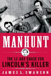 Manhunt by James L. Swanson Cover