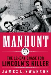 Cover Manhunt oleh James L. Swanson