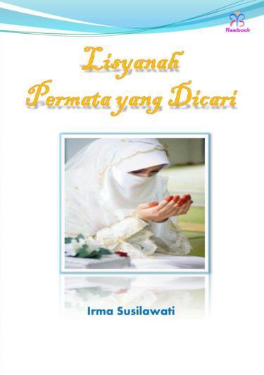 Buku Digital Lisyanah, Permata yang Dicari oleh irma Susilawati