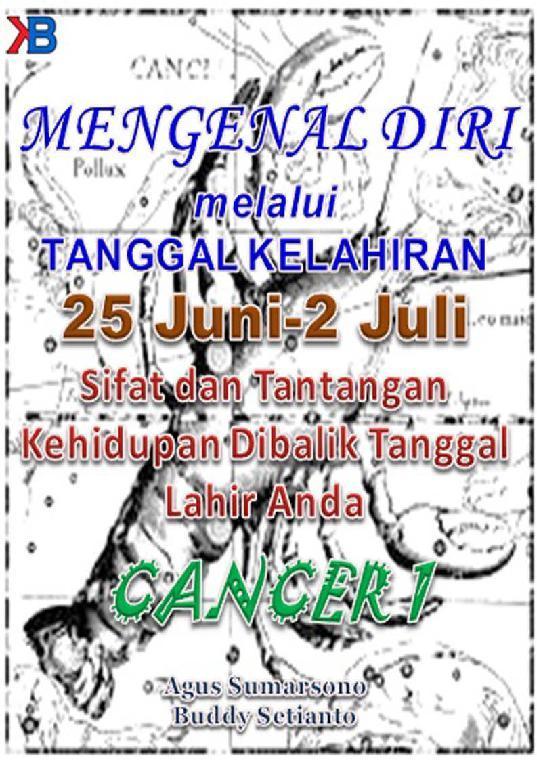 Mengenal Diri (Cancer Seri I) Melalui Tanggal Kelahiran Periode 25 Juni-2 Juli by Buddy Setianto Digital Book