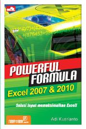 Powerful Formula Excel 2007 & 2010 by Adi Kusrianto Cover