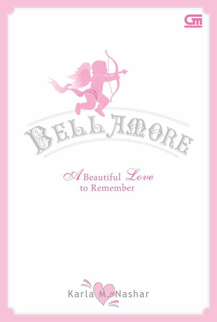 Buku Digital BELLAMORE – A Beautiful Love To Remember oleh Karla M. Nashar