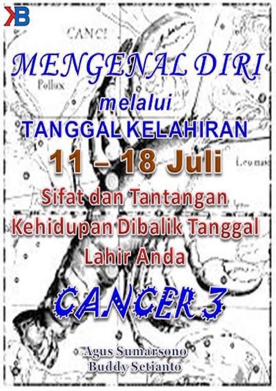 Mengenal Diri (Cancer serie III) Melalui Tanggal Kelahiran Periode 11-18 Juli by Buddy Setianto Digital Book