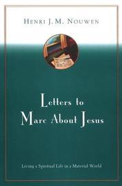 Cover Letters to Marc About Jesus oleh Henri J. M. Nouwen