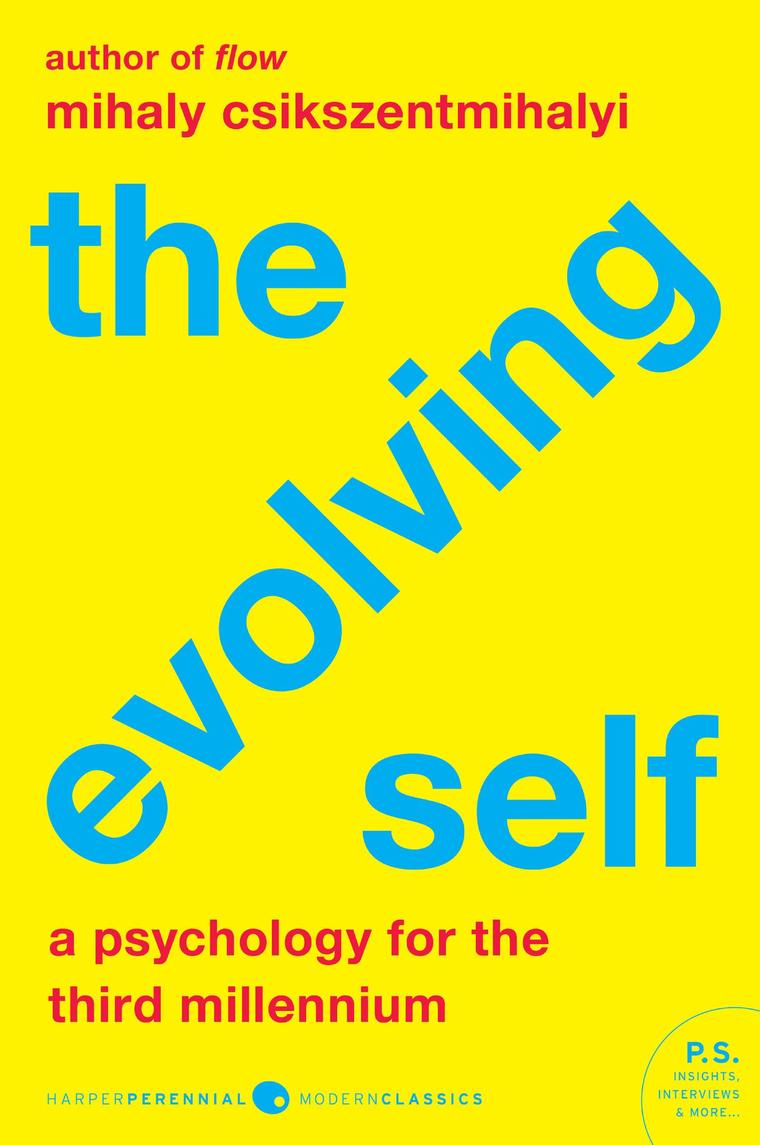 Buku Digital The Evolving Self oleh Mihaly Csikszentmihalyi