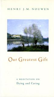 Cover Our Greatest Gift oleh Henri J. M. Nouwen