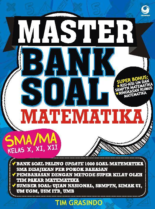 Master Bank Soal Matematika Sma Kelas X Xi Xii Book By Sienta Sasika Novel Gramedia Digital