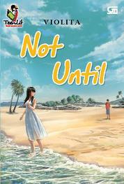 Cover Not Until oleh Violita