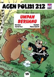 Cover Seri Agen Polisi 212 No.15: Umpan Beruang oleh