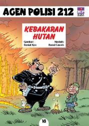 Cover Seri Agen Polisi 212 No.18: Kebakaran Hutan oleh