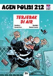 Cover Seri Agen Polisi 212 No.26: Terjebak di Air oleh