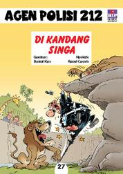 Cover Seri Agen Polisi 212 No.27: Di Kandang Singa oleh