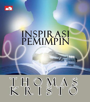Buku Digital Inspirasi Pemimpin oleh Thomas Kristo M.