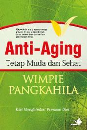 Cover Anti-Aging Tetap Muda dan Sehat oleh