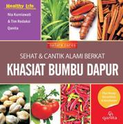 Cover SEHAT & CANTIK ALAMI BERKAT KHASIAT BUMBU DAPUR oleh